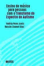 ENSINO DE MÚSICA PARA AS PESSOAS COM O TRANSTORNO DO ESPECTRO DO AUTISMO