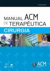 MANUAL ACM DE TERAPÊUTICA - CIRURGIA