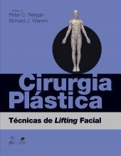 CIRURGIA PLÁSTICA - TÉCNICAS DE LIFTING FACIAL