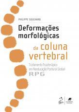 DEFORMAÇÕES MORFOLÓGICAS DA COLUNA VERTEBRAL - TRATAMENTO FISIOTERÁPICO EM REEDUCAÇÃO POSTURAL GLOBAL - RPG