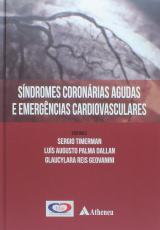 SÍNDROMES CORONÁRIAS AGUDAS E EMERGÊNCIAS CARDIOLÓGICAS