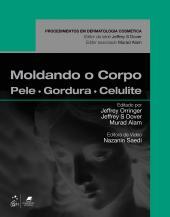 MOLDANDO O CORPO - PELE, GORDURA E CELULITE