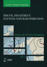 RISCOS, DESASTRES E EVENTOS NATURAIS PERIGOSOS - FONTES DE EVENTOS PERIGOSOS