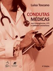 CONDUTAS MÉDICAS NAS EMERGÊNCIAS, UTI E UNIDADE CORONARIANA - UTI E UNIDADE CORONARIANA