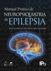 MANUAL PRÁTICO DE NEUROPSIQUIATRIA DA EPILEPSIA