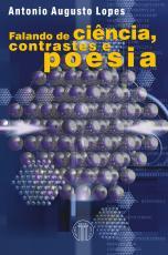 FALANDO DE CIÊNCIA - CONTRASTES E POESIA