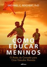 COMO EDUCAR MENINOS