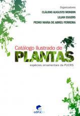 CATALOGO ILUSTRADO DE PLANTAS - ESPECIES ORNAMENTAIS DA PUCRS
