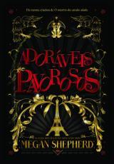 ADORÁVEIS PAVOROSOS