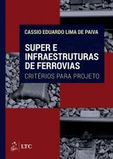 SUPER E INFRAESTRUTURAS DE FERROVIAS - CRITÉRIOS PARA PROJETO