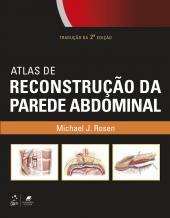 ATLAS DE RECONSTRUÇÃO DA PAREDE ABDOMINAL