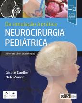 NEUROCIRURGIA PEDIÁTRICA - DA SIMULAÇÃO À PRÁTICA