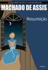 RESSURREIÇÃO - COLEÇÃO GRANDES MESTRES DA LITERATURA BRASILEIRA