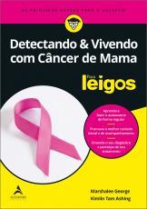 DETECTANDO & VIVENDO COM CÂNCER DE MAMA
