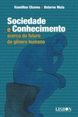 SOCIEDADE E CONHECIMENTO: ACERCA DO FUTURO DO GÊNERO HUMANO