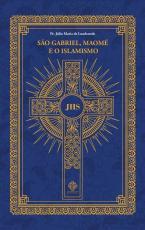 SÃO GABRIEL, MAOMÉ E O ISLAMISMO