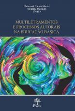 MULTILETRAMENTOS E PROCESSOS AUTORAIS NA EDUCAÇÃO BASICA