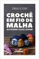 CROCHÊ EM FIO DE MALHA