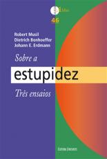 SOBRE A ESTUPIDEZ - TRES ENSAIOS