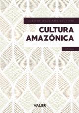 CULTURA AMAZÔNICA