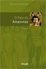 O PAIZ DO AMAZONAS