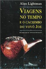 VIAGENS NO TEMPO E O CACHIMBO DO VOVÔ JOE