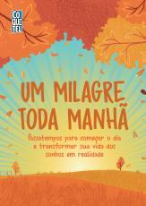UM MILAGRE TODA MANHÃ