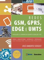 REDES GSM, GPRS, EDGE E UMTS - EVOLUÇÃO A CAMINHO DA QUARTA GERAÇÃO