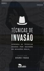 TÉCNICAS DE INVASÃO