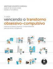 VENCENDO O TRANSTORNO OBSESSIVO-COMPULSIVO
