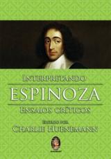 INTERPRETANDO ESPINOZA ENSAIOS CRITICOS