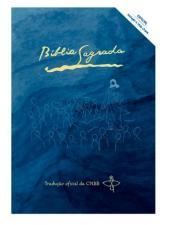 BÍBLIA SAGRADA CAPA AZUL CNBB INICIAÇÃO A VIDA CRISTÃ