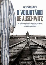 O VOLUNTARIO DE AUSCHWITZ