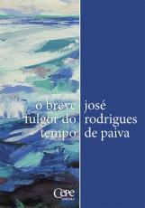 O BREVE FULGOR DO TEMPO