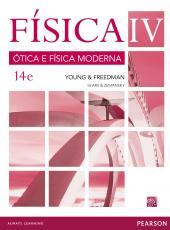 FÍSICA DE SEARS & ZEMANSKY - VOLUME IV: ÓTICA E FÍSICA MODERNA