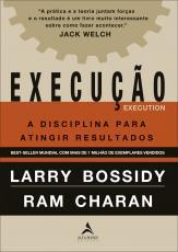 EXECUÇÃO - A DISCIPLINA PARA ATINGIR RESULTADOS