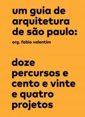 UM GUIA DE ARQUITETURA DE SÃO PAULO