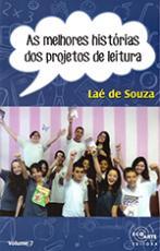 AS MELHORES HISTÓRIAS DOS PROJETOS DE LEITURA - VOLUME 7