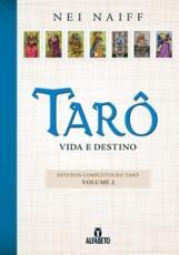 TARO - VIDA E DESTINO
