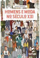 HOMENS E MODA NO SÉCULO XXI