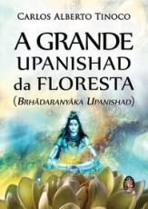 GRANDE UPANISHAD DA FLORESTA