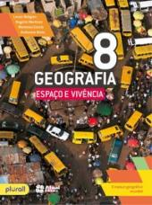 GEOGRAFIA ESPAÇO E VIVÊNCIA - 8º ANO