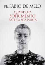 QUANDO O SOFRIMENTO BATER À SUA PORTA