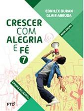 CONJUNTO CRESCER COM ALEGRIA E FÉ - 7º ANO