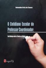 O COTIDIANIO ESCOLAR DO PROFESSOR COORDENADOR