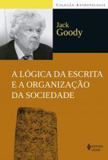 A LÓGICA DA ESCRITA E A ORGANIZAÇÃO DA SOCIEDADE