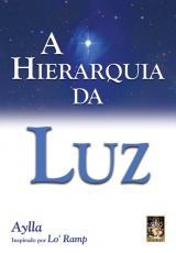 A HIERARQUIA DA LUZ