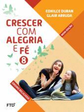 CONJUNTO CRESCER COM ALEGRIA E FÉ - 8º ANO