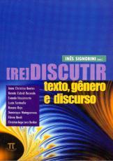 REDISCUTIR TEXTO GENERO E DISCURSO