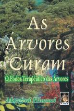 AS ÁRVORES CURAM